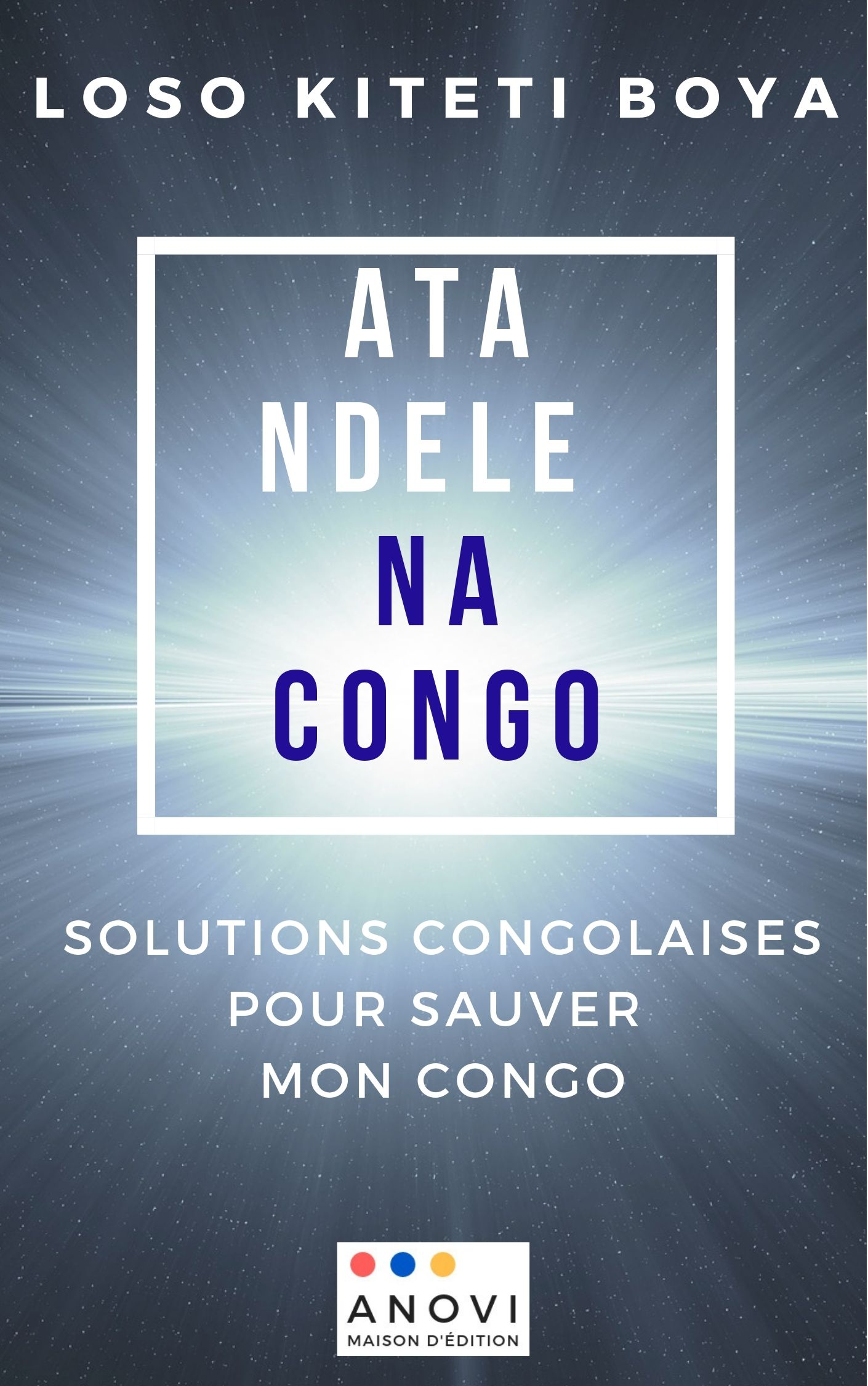 Na Congo : solutions congolaises pour sauver mon Congo Image