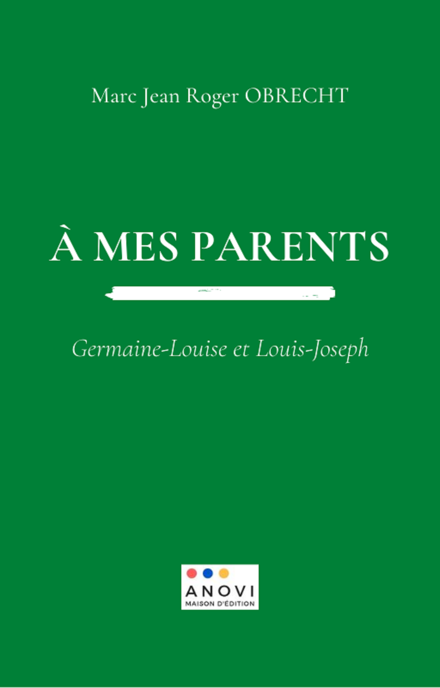 À mes parents: Germaine-Louise et Louis-Joseph Image